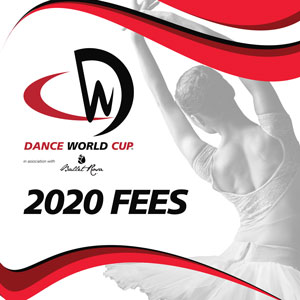 Dance World Cup 2020 Fees